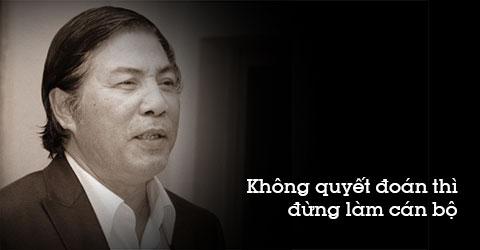 17 câu nói hay của ông Nguyễn Bá Thanh khiến mọi người nhớ mãi