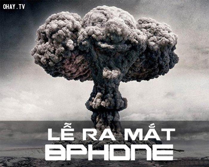 ảnh Bpone,ảnh chế,ảnh chế bphone,ảnh chế bom phone
