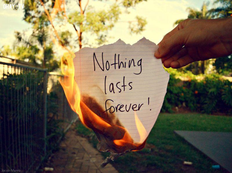 không có gì là mãi mãi