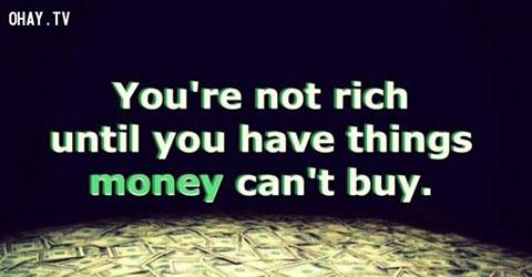 8 thứ mà tiền không thể mua được