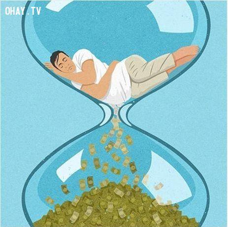 Thời gian là tiền và nhiều người đã lãng phí thời gian của mình