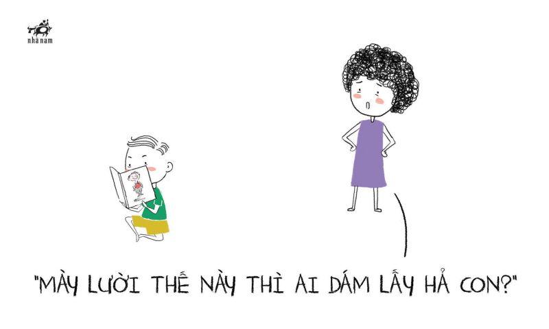 Mẹ luôn luôn chê vì mong con có thể trưởng thành