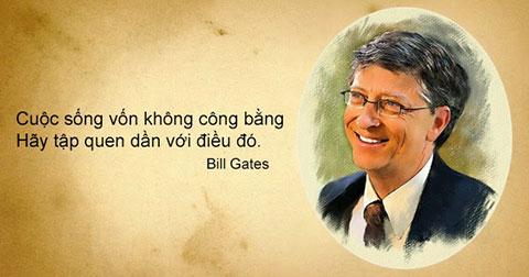 Những triết lý bất hủ về cuộc sống của tỷ phú Bill Gates bạn không nên bỏ qua