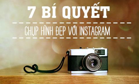7 bí quyết để instagram của bạn đẹp hơn mọi người