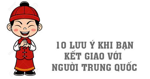 10 điều cần lưu ý nếu bạn muốn kết giao với người Trung Quốc
