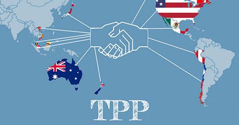 Hiệp Định TPP - Những điều cần biết!