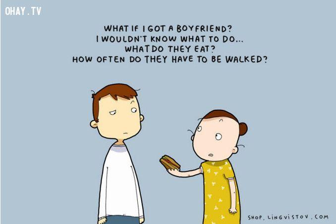 Sẽ như thế nào nếu tớ có bạn trai? Tớ chẳng biết phải làm gì cả... Anh ấy sẽ ăn gì? Anh ấy có đi dạo thường xuyên không?