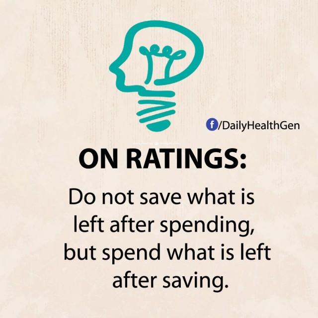 3. Về xếp hạng: Đừng tiết kiệm những gì còn lại sau khi chi tiêu, mà hãy chi tiêu những gì còn lại sau khi tiết kiệm.,nguyên tắc sống,sống tốt,sống tích cực,sống hạnh phúc