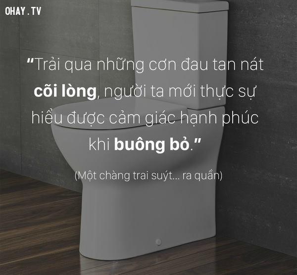 4. Khi bạn đang quằn quại vì chờ người bên trong toilet?,chân lý,bài học,cuộc sống,suy ngẫm,câu nói hay