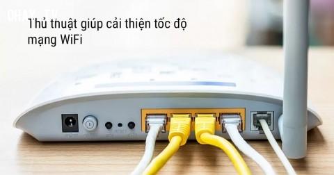 3 mẹo giúp wifi nhà bạn chạy nhanh phà phà