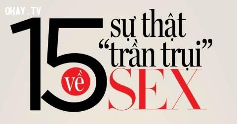 15 sự thật trần trụi về 'chuyện ấy' có thể bạn chưa biết