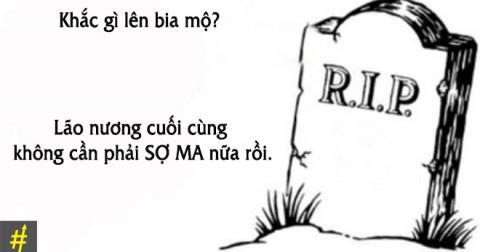 Chết cười với muôn kiểu ý tưởng khắc lên bia mộ