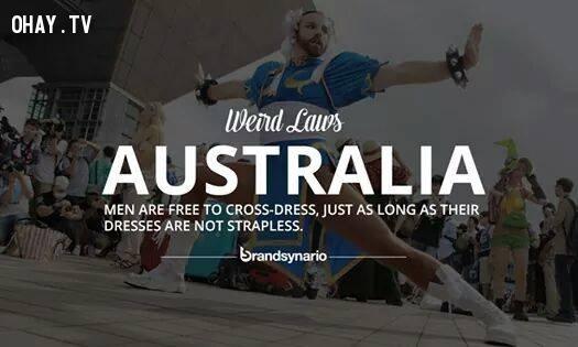2. Úc: Đàn ông có quyền tự do mặc váy, miễn đó không phải là chiếc váy không dây (váy quây).,những điều thú vị trong cuộc sống,sự thật thú vị,luật lệ kỳ lạ,sự thật kỳ lạ,phạm pháp,vi phạm pháp luật