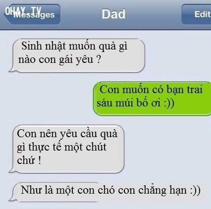 Soái ca sáu múi không có thực đâu con ạ! Hãy thức tỉnh đi :D,bố và con gái,tin nhắn hài hước giữa bố và con gái