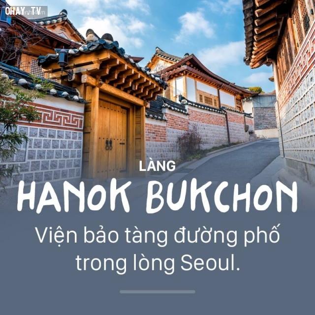 Làng Hanok Bukchon,Hàn Quốc,địa danh nổi tiếng,cảnh đẹp ở hàn quốc