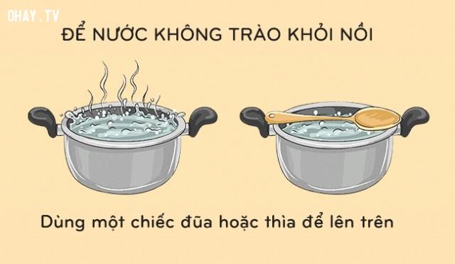 Cách chống nước trào ra khỏi nồi,mẹo vặt,mẹo nhà bếp,mẹo nấu ăn