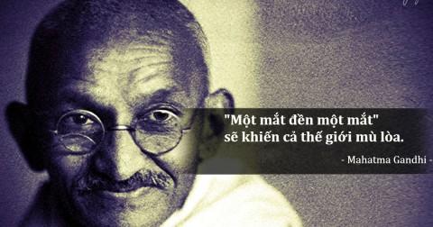 15 trích dẫn truyền cảm hứng của Mahatma Gandhi giúp bạn thay đổi suy nghĩ và cách sống