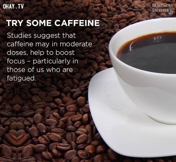 5. Thử uống ít cà phê,tập trung,phân tâm,khả năng tập trung,cách làm việc tập trung