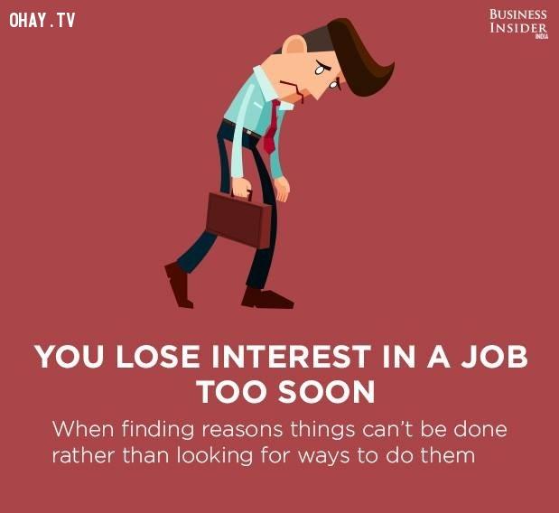1. Bạn mất hứng thú với công việc quá sớm,công việc nhàm chán,sự hài lòng với công việc,mức độ hài lòng với công việc,công việc không phù hợp