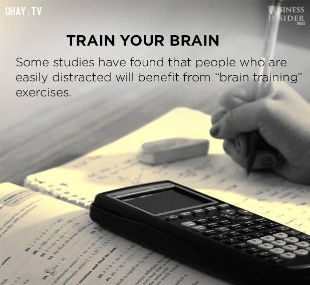 8. Huấn luyện bộ não của bạn,tập trung,phân tâm,khả năng tập trung,cách làm việc tập trung
