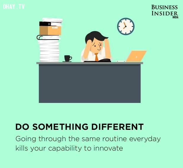 8. Hãy làm điều gì đó khác biệt,làm việc hiệu quả,thúc đẩy năng suất,gia tăng năng suất,làm việc năng suất,năng suất cao