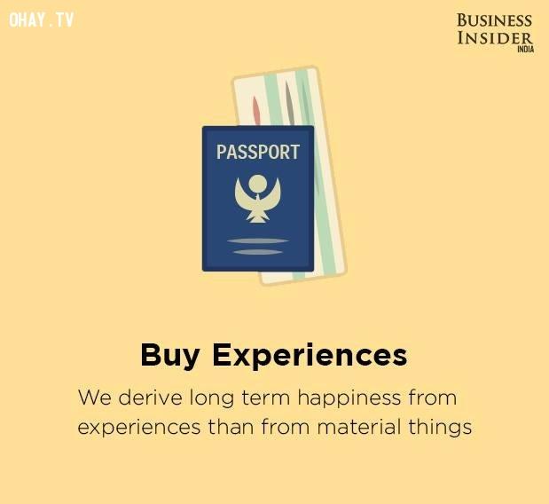 4. Mua trải nghiệm,bí quyết sống hạnh phúc,hạnh phúc,sống hạnh phúc mỗi ngày,sống hạnh phúc,hạnh phúc dài lâu
