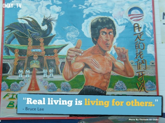 """""""Cuộc sống thực sự là sống vì người khác."""",câu nói của Lí Tiểu Long,võ thuật lí tiểu long,phong cách sống,câu nói ý nghĩa"""