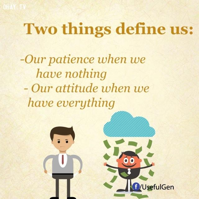 3. Hai điều xác định chúng ta,mẹo hay,mẹo vặt,mẹo giúp bạn thành công,bí quyết giúp bạn thành công,cách giúp bạn thành công,thành công
