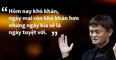 Jack Ma và 10 câu nói truyền cảm hứng nhất bạn nên đọc 1 lần