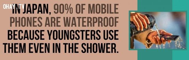 Tại Nhật Bản, 90% điện thoại di động là không thấm nước vì trẻ sử dụng chúng ngay cả trong phòng tắm.,Nhật Bản,đất nước mặt trời mọc,đất nước đáng sống