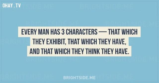 8. Mỗi người đều có 3 tính cách - tính cách họ thể hiện, tính cách họ sở hữu và tính cách mà họ nghĩ rằng mình có.,sự thật thú vị,những điều thú vị trong cuộc sống,tâm lý học,khám phá,khám phá bản thân