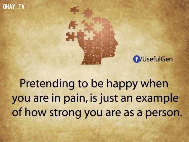 2. Giả vờ hạnh phúc khi đang đau khổ chỉ là một ví dụ cho thấy bạn mạnh mẽ như thế nào.,tâm lý học,sự thật thú vị,những điều thú vị trong cuộc sống,khám phá,sự thật đáng kinh ngạc,phụ nữ