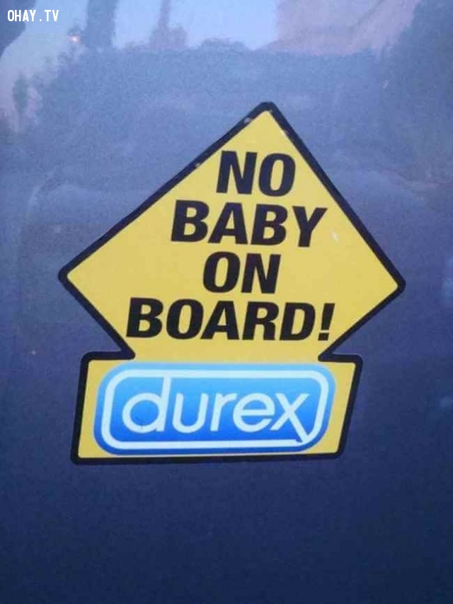 Có lẽ không có em bé trên xe là nhờ sản phẩm của hãng Durex,ảnh hài hước