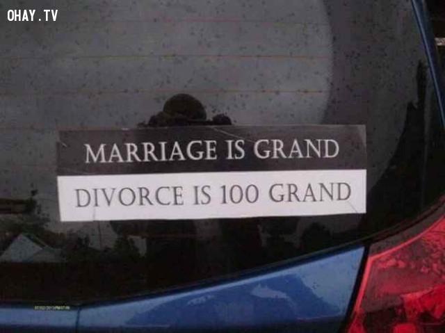 Kết hôn là chuyện lớn. Ly hôn còn là chuyện lớn hơn 100 lần. Hãy suy nghĩ thật kỹ trước khi quyết định.,ảnh hài hước