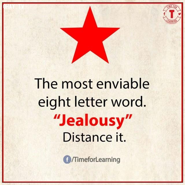 8. Từ thể hiện sự thèm muốn nhất có 8 chữ cái: JEALOUSY/đố kỵ. Hãy tránh xa nó.,từ vựng tiếng Anh,bài học cuộc sống,suy ngẫm,học tiếng Anh,lời ít ý nhiều,khám phá