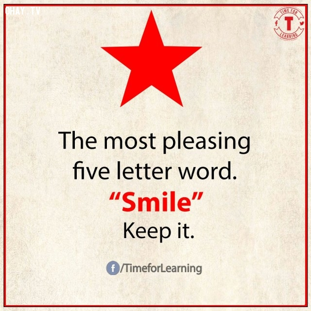 5. Từ làm hài lòng nhất có 5 chữ cái: SMILE/nụ cười. Hãy giữ nó.,từ vựng tiếng Anh,bài học cuộc sống,suy ngẫm,học tiếng Anh,lời ít ý nhiều,khám phá