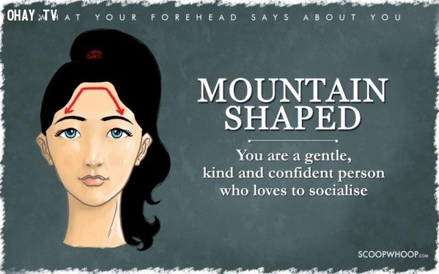 6. Trán hình ngọn núi,trắc nghiệm tích cách,hình dáng trán,tiết lộ tính cách qua hình dáng trán,trắc nghiệm vui