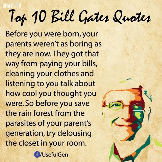 9.,câu nói bất hủ,tỷ phú Bill Gates,câu hói hay,suy ngẫm,bài học cuộc sống