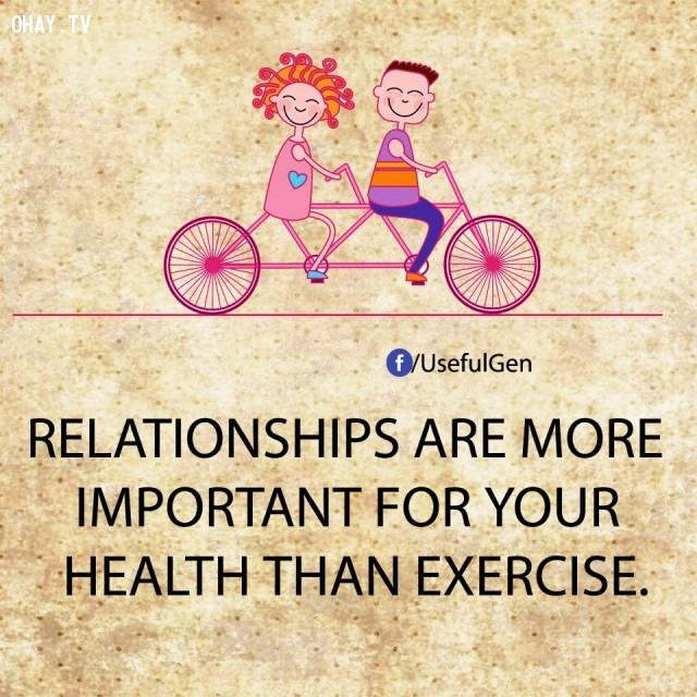 1. Những mối quan hệ quan trọng với sức khỏe của bạn hơn cả tập thể dục.,sự thật tâm lý học,sự thật thú vị,những điều thú vị trong cuộc sống,khám phá,có thể bạn chưa biết