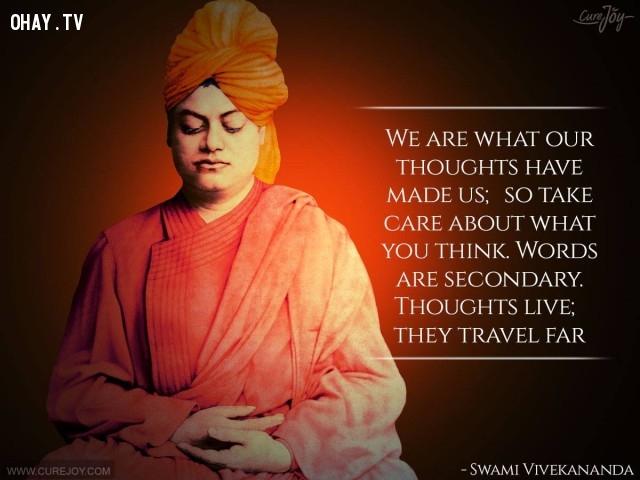 12. Suy nghĩ của chúng ta tạo nên chính chúng ta, vì vậy hãy chăm sóc suy nghĩ của bạn. Lời nói chỉ là thứ yếu. Suy nghĩ sống: chúng sẽ đi rất xa.,câu nói hay,trích dẫn hay,những triết gia nổi tiếng thế giới,suy ngẫm,bài học cuộc sống