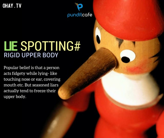 4. Thân trên cứng nhắc,dấu hiệu nhận biết,kẻ nói dối,NGƯỜI NÓI DỐI,bắt thóp kẻ nói dối,mẹo vặt,ngôn ngữ cơ thể