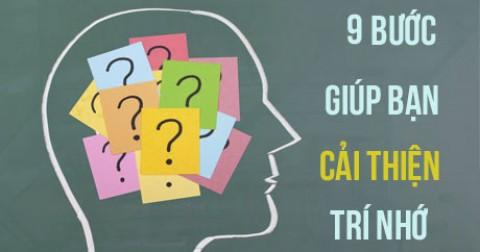 9 bước cực cải thiện trí nhớ cực đơn giản