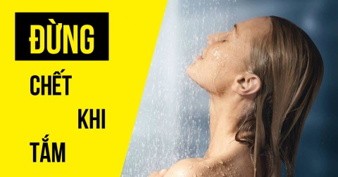 7 lời khuyên để 'không chết khi tắm'