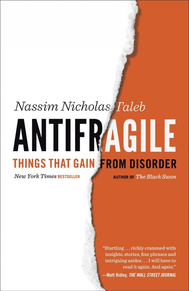 3. Antifragile: Things That Gain from Gisorder (Nassim Taleb),sách hay,cuộc sống