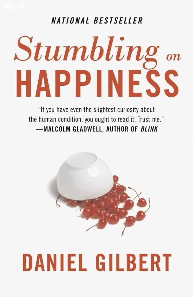 1. Stumbling on Happiness (Daniel Gilbert),sách hay,cuộc sống
