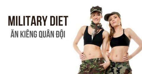 Military Diet: Chế độ ăn kiêng quân đội không hề tốt như bạn tưởng