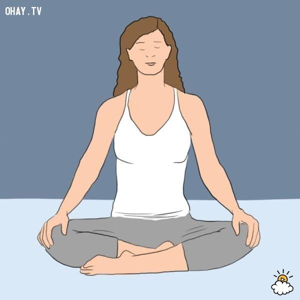 2. Chọn một tư thế thoải mái,luân hồi,tiền kiếp,có thể bạn chưa biết,tâm linh
