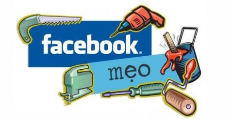 28 mẹo hay khi sử dụng Facebook - Phần 2