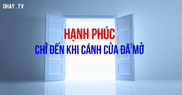 23. Hạnh phúc chỉ đến khi cánh cửa đã được mở.,câu nói hay,câu nói trí tuệ,khôn ngoan,do thái