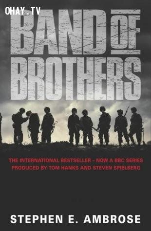 Band of Brothers (Biệt kích lính dù) - Stephen Ambrose,sách hay,đàn ông,đọc sách